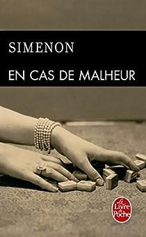 En cas de malheur par Simenon