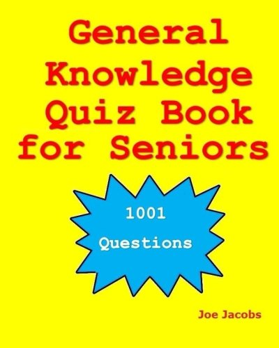 Habitual Knowledge Quiz Book for Seniors: 1001 Questions