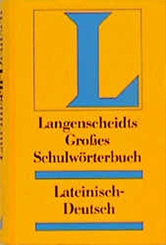Langenscheidt Grosse Schulwörterbücher: Langenscheidts Großes Schulwörterbuch, Lateinisch-Deutsch Gebundenes Buch – Oktober 2001 Erich Pertsch Mchn. 3468072023 MAK_9783468072024