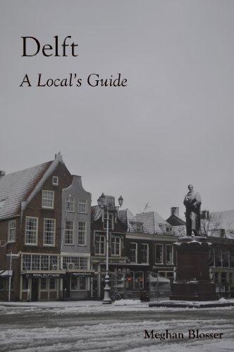 Delft: A Local's Guide