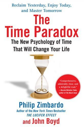 The Time Paradox: The New Psychology of Time That Will Change Your Life pdf