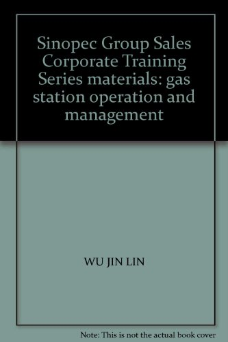 sinopec-group-sales-corporate-training-series-materials-gas-station-operation-and-management