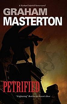 Petrified by [Masterton, Graham]