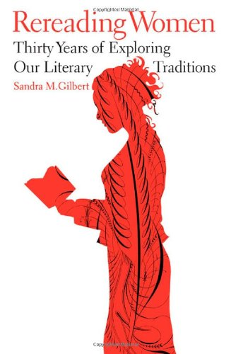 Read Online Rereading Women: Thirty Years of Exploring Our Literary Traditions pdf epub