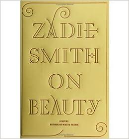 On Beauty (Hardback) By (author) Zadie Smith: Zadie Smith: Amazon.com: Books