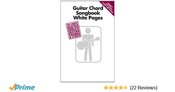 Amazon.com: Guitar Chord Songbook White Pages (0884088613563): Hal ...