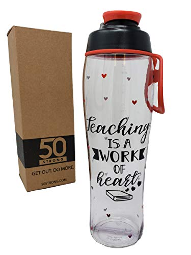 50 Strong Teacher Water Bottle - 24 oz. BPA Free for Teachers - Give Bottles As Thank You Gifts - Show Appreciation for Teachers - Easy Carry Loop - Made - Bottle Years