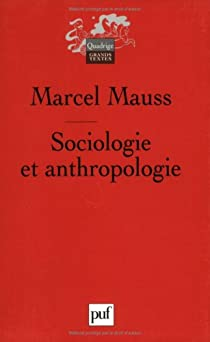 Sociologie et anthropologie par Mauss