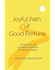 Joyful Path of Good Fortune: The Complete Buddhist Path to Enlightenment