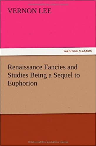 Book Renaissance Fancies and Studies Being a Sequel to Euphorion