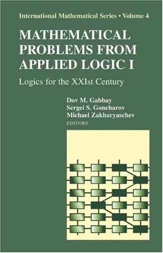 Download Mathematical Problems from Applied Logic I: 4 (International Mathematical Series) Pdf