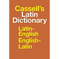 Cassell′s Latin Dictionary: Latin–English, English–Latin