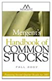 Mergent's Handbook of Common Stocks Fall 2007 : Featuring Second-Quarter Results For 2007, Mergent, Inc. Staff, 0470120010