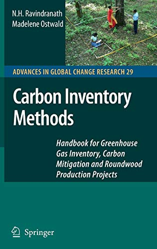 Carbon Inventory Methods: Handbook for Greenhouse Gas Inventory, Carbon Mitigation and Roundwood Production Projects (Ad