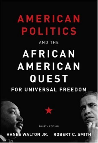 Search : American Politics and the African American Quest for Universal Freedom: 4th (fourth) edition