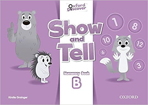 OXFORD SHOW AND TELL NUMERACY BOOK B