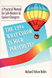 What Color Is Your Parachute? 1994, Richard Nelson Bolles, 0898155681