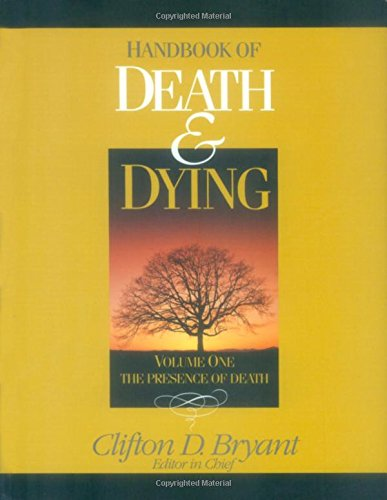 Handbook of Death and Dying by Brand: SAGE Publications, Inc