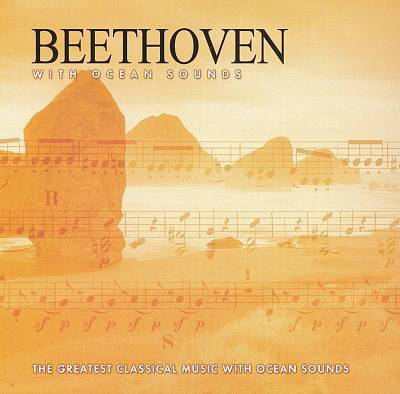 Beethoven With Ocean Sounds by Direct Source Label