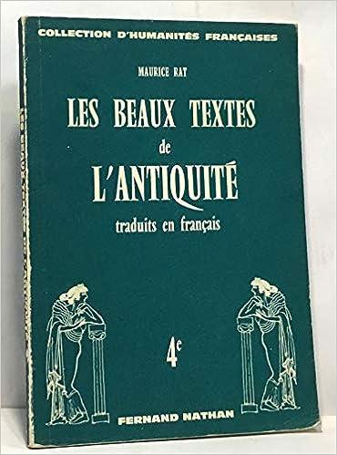 Amazon Fr Les Beaux Textes De L Antiquite Traduits En