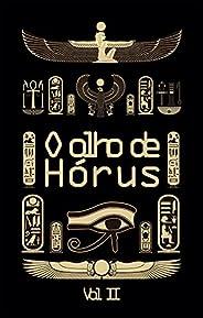 O olho de Hórus - Vol 2: Histórias da mitologia egípcia
