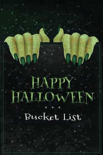 Happy Halloween Bucket List: Green Nails Monster Hands (Halloween Planner) (Volume 2)