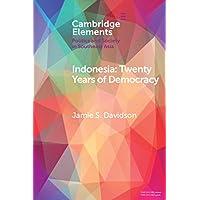 Indonesia: Twenty Years After Democracy