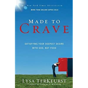 Ratings and reviews for Made to Crave: Satisfying Your Deepest Desire with God, Not Food