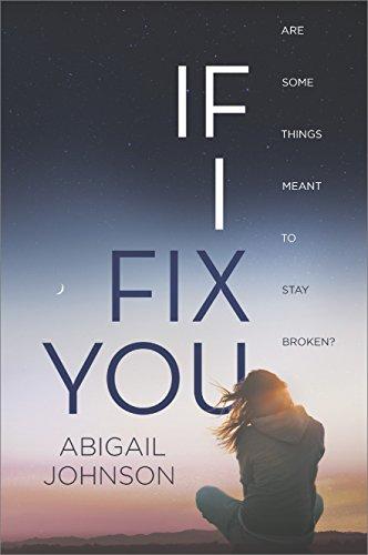 If I Fix You (Harlequin Teen)