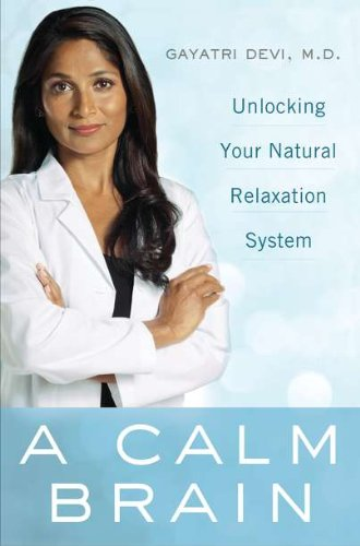 Download A Calm Brain: Unlocking Your Natural Relaxation System ebook