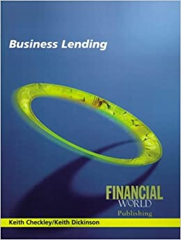 Book Business Lending by Keith Dickinson (2004-10-25)