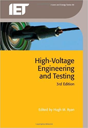 High Voltage Engineering and Testing, 3rd Edition (Power and Energy) (Energy Engineering)