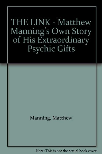 The link: Matthew Manning's own story of his extraordinary psychic gifts