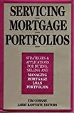 Servicing Mortage Portfolios, Tim Cohane, 1557381097