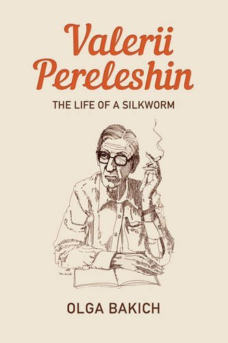Read Online Valerii Pereleshin: The Life of a Silkworm pdf