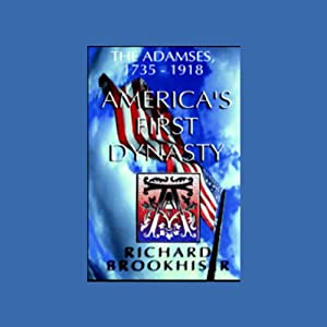 America's First Dynasty Audiobook