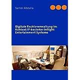 Digitale Rechteverwaltung Im Kontext IP-Basierter Inflight Entertainment Systeme
