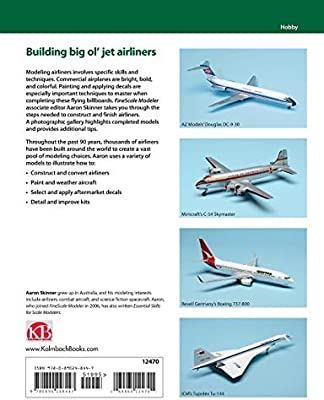 Modeling Airliners (Scale Modeler's How-to Guide): Aaron Skinner
