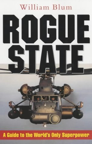 Download Rogue State: A Guide to the World's Only Superpower PDF