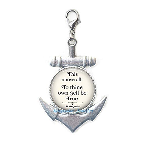 Dainty,Simple Anchor Zipper Pull,to Thine own self be True Quote Anchor Zipper Pull Quote Lobster Clasp Literary Lobster Clasp Graduation Gift Quote Jewelry quote-ZE168 (To Thine Own Self Be True Quote)