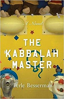 The Kabbalah Master por Perle Besserman