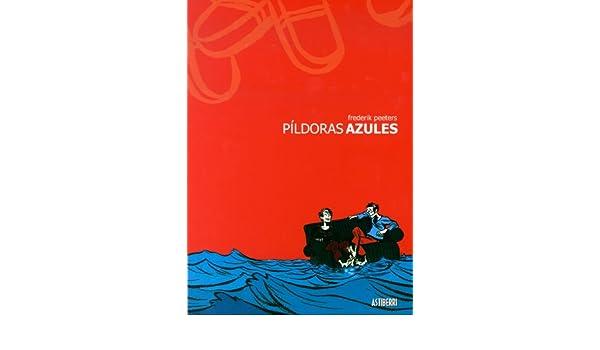 Pildoras azules (Spanish Edition): Frederik Peeters ...