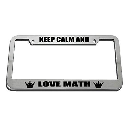 Speedy Pros Keep Calm And Love Math License Plate Frame Tag Holder