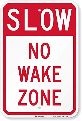 """Slow - No Wake Zone"" Sign By SmartSign 