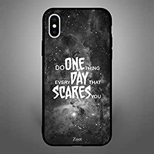 iPhone X Do One Thing Everyday That Scares you