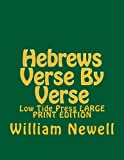 img - for Hebrews Verse By Verse: Low Tide Press LARGE PRINT EDITION book / textbook / text book