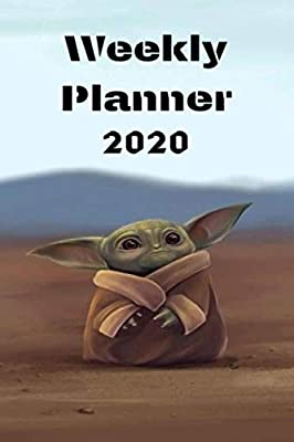 Weekly Planner 2020 Star Wars The Child Baby Yoda The Mandalorian Agenda Calendar Personal Organizer Progress List Reminders Notes Funny Weekly Report By Amazon Ae