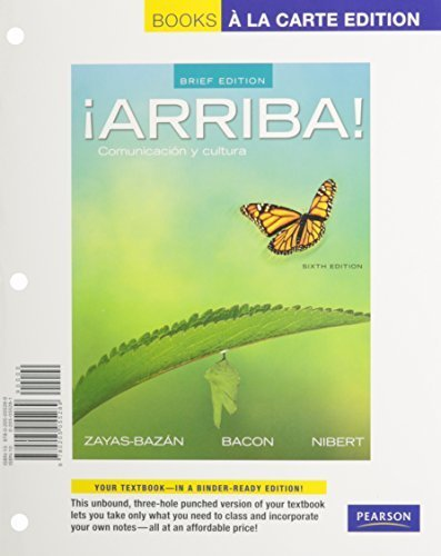 Download ¡Arriba!: Comunicación y cultura, Brief Edition, Books a la Carte Plus MySpanishLab with eText one semester -- Access Card Package (6th Edition) 6th edition by Zayas-Bazan, Eduardo J., Bacon, Susan, Nibert, Holly J. (2013) Loose Leaf ebook