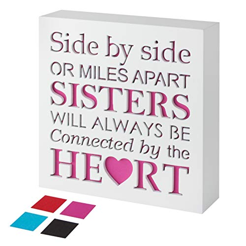 KAUZA Sister Gifts from Sister - Wood Plaque with Inspiring Quotes | Side by Side or Miles Apart, Sisters Will Always be Connected by Their -