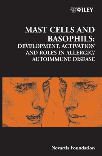 mast-cells-and-basophils-development-activation-and-roles-in-allergic-autoimmune-disease-novartis-fo